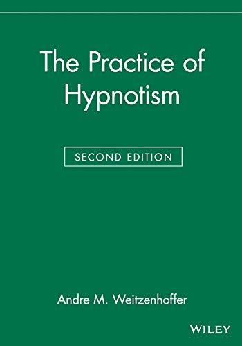 9780471297901: The Practice of Hypnotism