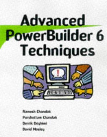9780471297925: Advanced PowerBuilder? 6 Techniques