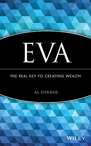 9780471298601: EVA: The Real Key to Creating Wealth