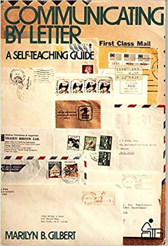 Letters That Mean Business (Self-teaching Guides): Gilbert, Marilyn B.