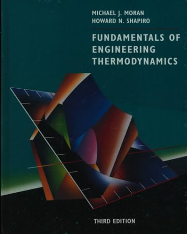9780471299448: Fundamentals of Engineering Thermodynamics Third Edition and Problem Set Supplement to Accompany Fundamentals to Thermodynamics and Interactive Thermodynamics V 1.5 and Appendices to Accompany Fundamentals of Engineering Thermodynamics, Third Edition