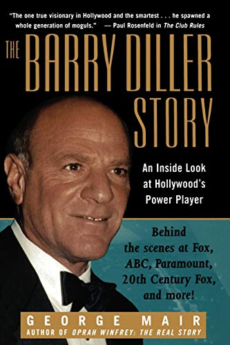 9780471299486: The Barry Diller Story: The Life and Times of America's Greatest Entertainment Mogul