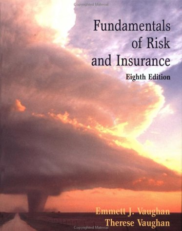 9780471299882: Fundamentals of Risk and Insurance