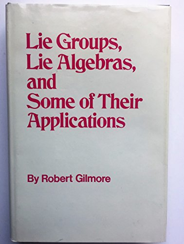 9780471301790: Lie Groups Lie Algebras and Some of Their Applications