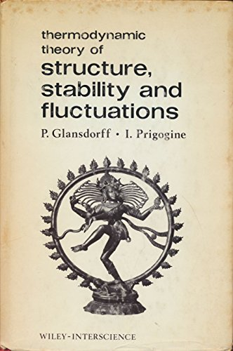 9780471302803: Thermodynamic Theory of Structure, Stability and Fluctuations