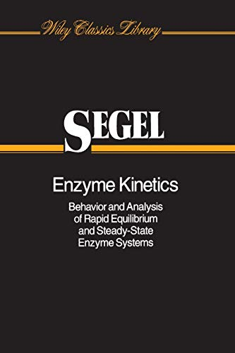 9780471303091: Enzyme Kinetics: Behavior and Analysis of Rapid Equilibrium and Steady-State Enzyme Systems