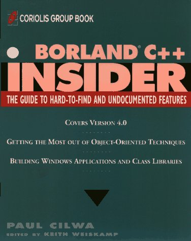 9780471303381: Borland C++ Insider (Wiley Insiders Guides Series)