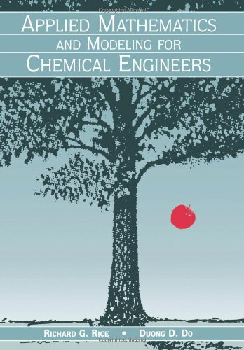 9780471303770: Applied Mathematics and Modeling for Chemical Engineers (Wiley Series in Chemical Engineering)