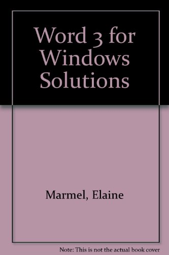9780471304135: Word 3 for Windows Solutions (Solutions S.)
