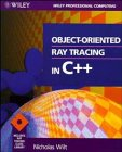 9780471304142: Object-oriented Ray Tracing in C++ (Wiley Professional Computing)