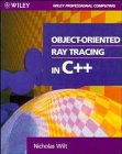 9780471304159: Object-oriented Ray Tracing in C++ (Wiley Professional Computing)