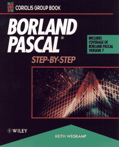 9780471304296: Borland Pascal?: Step-by-Step