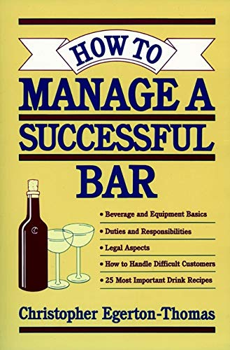 9780471304616: How to Manage a Successful Bar