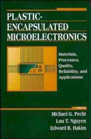 9780471306252: Plastic Encapsulation of Microelectronics: Materials, Processes, Quality, Reliability and Applications