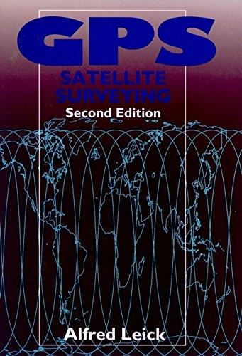 9780471306269: GPS Satellite Surveying, 2nd Edition