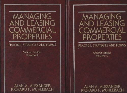 9780471306566: Managing and Leasing Commercial Properties: Practice, Strategies, and Forms (Real Estate Practices Library)