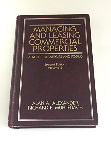 9780471306597: Managing & Leasing Commercial Properties 2e V 2 (Real Estate Practices Library)