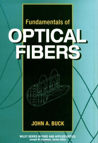 9780471308188: Fundamentals of Optical Fibers (Wiley Series in Pure and Applied Optics)