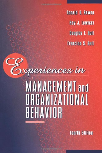 Experiences in Management and Organizational Behavior: Donald D. Bowen,