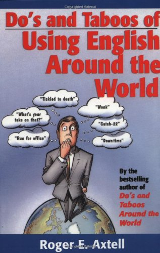 9780471308416: Do's and Taboos of Using English Around the World
