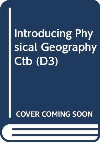 9780471308676: Introducing Physical Geography Ctb (D3)
