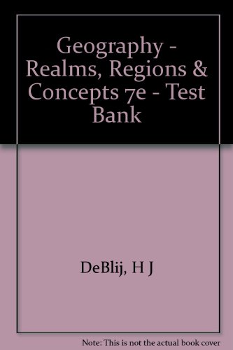 9780471308737: Geography - Realms, Regions & Concepts 7e - Test Bank