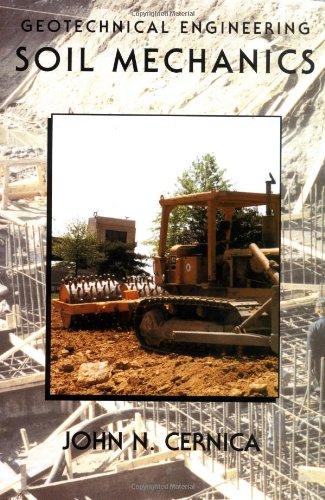 9780471308843: Geotechnical Engineering: Soil Mechanics