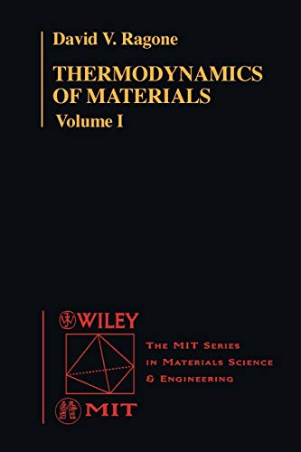 9780471308850: Thermodynamics of Materials: Thermodynamics v. 1 (Mit Series in Materials Science and Engineering)
