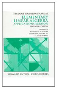 9780471308966: Student Solutions Manual to Accompany Elementary Linear Algebra Applications Version Seventh Edition