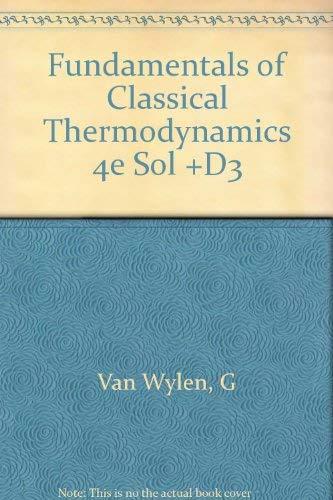 9780471309024: Fundamentals of Classical Thermodynamics 4e Sol +D3