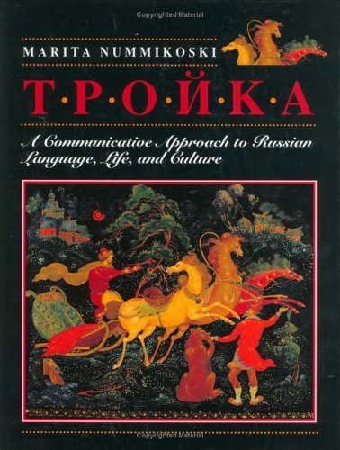 9780471309451: Troika: A Communicative Approach to Russian Language, Life, and Culture