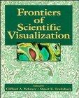 9780471309727: Frontiers of Scientific Visualization