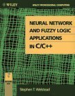 9780471309758: Neural Network and Fuzzy Logic Applications in C/C++ (Wiley Professional Computing)