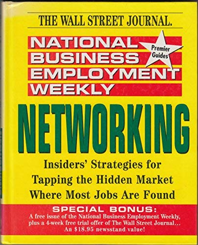 9780471310266: National Business Employment Weekly: Networking (National Business Employment Weekly Career Guides)