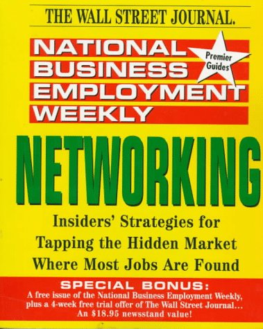 9780471310273: National Business Employment Weekly: Networking