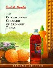 9780471310426: The Extraordinary Chemistry of Ordinary Things