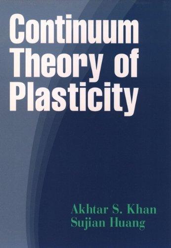 9780471310433: Continuum Theory of Plasticity