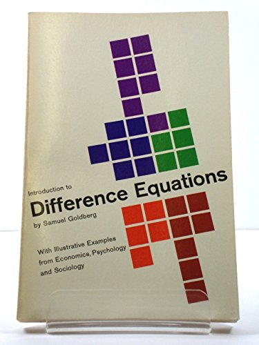 Introduction to difference equations, with illustrative examples: Goldberg, Samuel