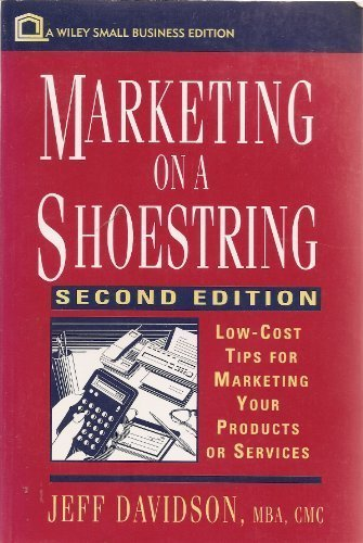 9780471310945: Marketing on a Shoestring: Low-Cost Tips for Marketing Your Products or Services (Wiley Small Business Editions)