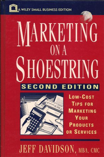 9780471310952: Marketing on a Shoestring: Low-Cost Tips for Marketing Your Products or Services (Small Business Series)