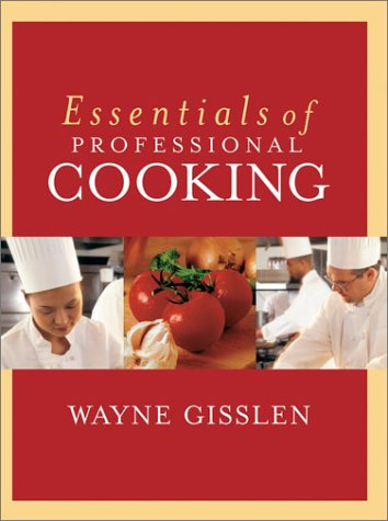 9780471311027: Essentials of Professional Cooking: Textbook and NRAEF Student Workbook