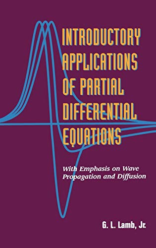 9780471311232: Introductory Applications of Partial Differential Equations: With Emphasis on Wave Propagation and Diffusion