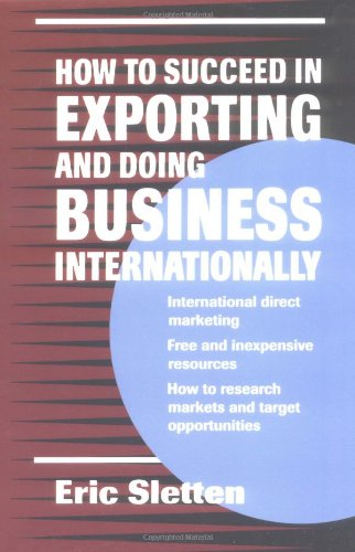 9780471311294: How to Succeed in Exporting and Doing Business Internationally