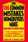 9780471311911: The 106 Common Mistakes Homebuyers Make (and How to Avoid Them)