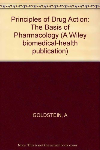 9780471312604: Principles of Drug Action: The Basis of Pharmacology (A Wiley biomedical-health publication)