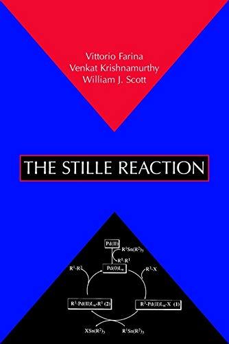9780471312734: The Stille Reaction