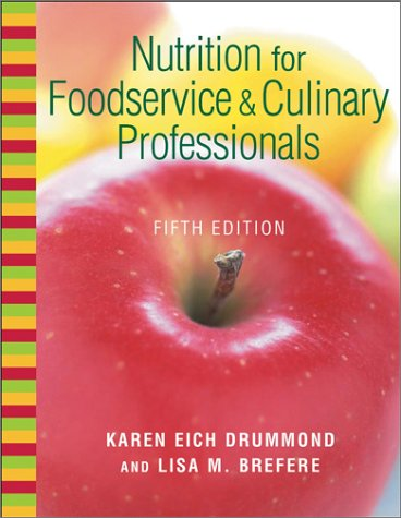 9780471312765: Nutrition for Foodservice and Culinary Professionals, Textbook and NRAEF Workbook