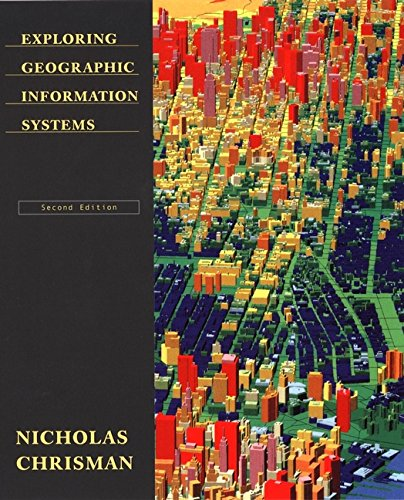 9780471314257: Exploring Geographical Information Systems, 2nd Edition