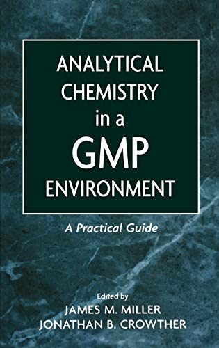 9780471314318: Analytical Chemistry in a Gmp Environment: A Practical Guide