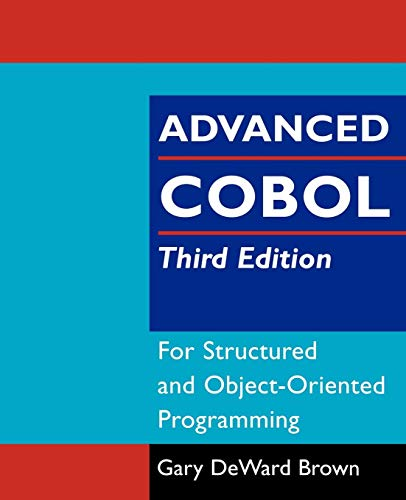 9780471314813: Advanced COBOL for Structured and Object-Oriented Programming, 3rdEdition